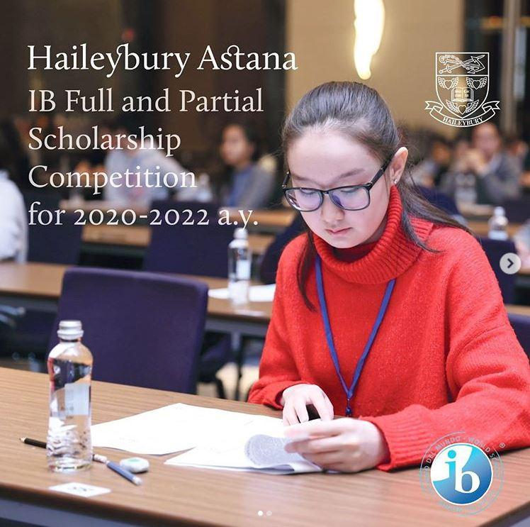 The Haileybury Astana IB Full and Partial Scholarship Competition for 2020-2022
