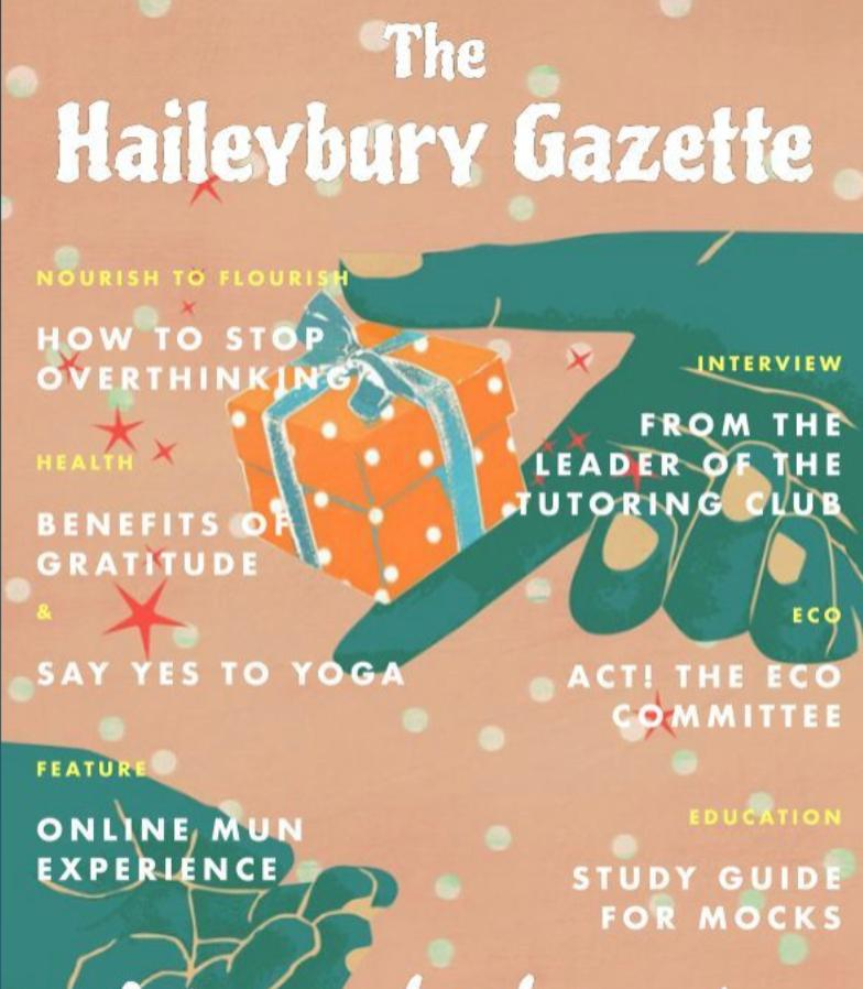 Seventh edition of the Haileybury Gazette
